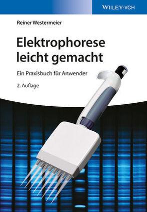Elektrophorese leicht gemacht von Westermeier,  Reiner