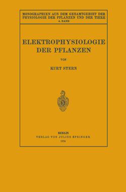 Elektrophysiologie der Pflanzen von Czapek,  F., Gildmeister,  M., Godlewski,  E., Neuberg,  C., Parnas,  J., Stern,  Kurt
