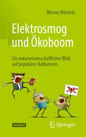 Elektrosmog und Ökoboom von Mäntele,  Werner