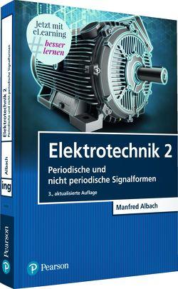 Elektrotechnik 2 von Albach,  Manfred