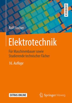 Elektrotechnik von Fischer,  Rolf