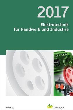 Elektrotechnik für Handwerk und Industrie 2017 von Behrends,  Peter, Bonhagen,  Sven