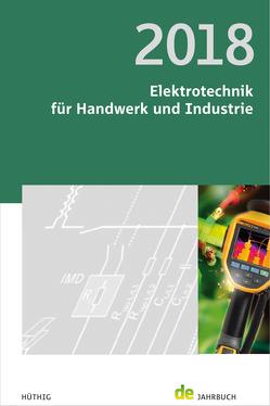Elektrotechnik für Handwerk und Industrie 2018 von Behrends,  Peter, Bonhagen,  Sven