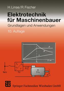 Elektrotechnik für Maschinenbauer von Fischer,  Rolf, Linse,  Hermann