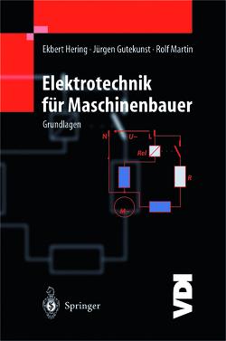 Elektrotechnik für Maschinenbauer von Bressler,  K., Gutekunst,  Jürgen, Hering,  Ekbert, Martin,  Rolf, Vogt,  A.