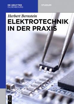 Elektrotechnik in der Praxis von Bernstein,  Herbert