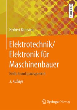 Elektrotechnik/Elektronik für Maschinenbauer von Bernstein,  Herbert