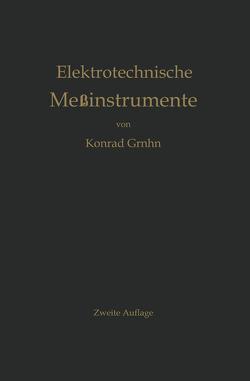 Elektrotechnische Meßinstrumente von Gruhn,  Konrad
