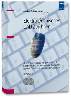 Elektrotechnisches CAD-Zeichnen von Bernstein,  Herbert