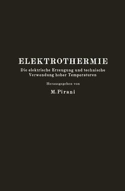Elektrothermie von Gross,  R., Keinath,  G., Pauling,  H., Pirani,  M., Schneidler,  R., Singer,  F., Tama,  M.