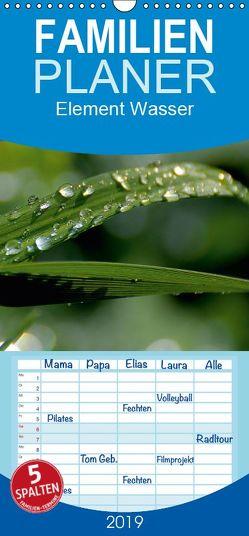 Element Wasser – Familienplaner hoch (Wandkalender 2019 , 21 cm x 45 cm, hoch) von N.,  N.