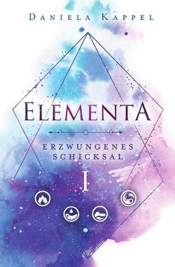 Elementa-Trilogie / Elementa von Kappel,  Daniela