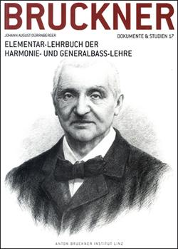 Elementar-Lehrbuch der Harmonie- und Generalbass-Lehre von Dürrnberger,  Johann A, Hensel,  Daniel, Lindner,  Andreas, Petermayr,  Klaus