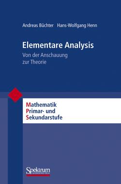 Elementare Analysis von Büchter,  Andreas, Henn,  Hans-Wolfgang, Padberg,  Friedhelm