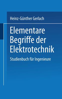 Elementare Begriffe der Elektrotechnik von GERLACH