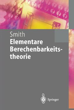 Elementare Berechenbarkeitstheorie von Smith,  Einar