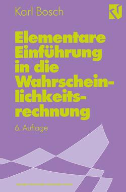 Elementare Einführung in die Wahrscheinlichkeitsrechnung von Bosch,  Karl