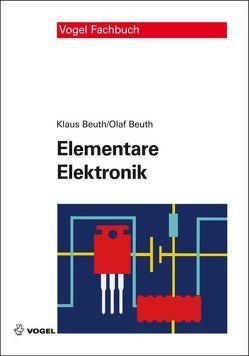 Elementare Elektronik von Beuth,  Klaus, Beuth,  Olaf