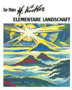 Elementare Landschaft von Kistler,  Heinz