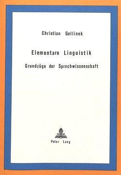 Elementare Linguistik von Gellinek,  Christian