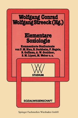 Elementare Soziologie von Conrad,  Wolfgang, Streeck,  Wolfgang