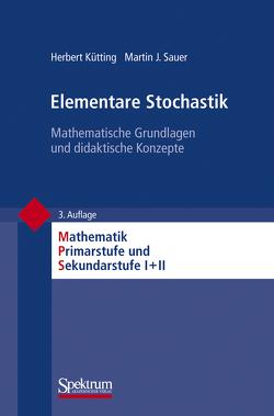 Elementare Stochastik von Kütting,  Herbert, Padberg,  Friedhelm, Sauer,  Martin J.