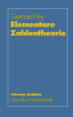 Elementare Zahlentheorie von Frey,  Gerhard