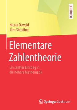 Elementare Zahlentheorie von Oswald,  Nicola, Steuding,  Jörn