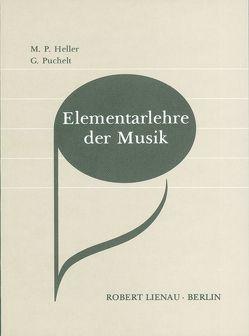Elementarlehre der Musik von Heller,  Max, Heller,  Paul, Puchelt,  Gerhard