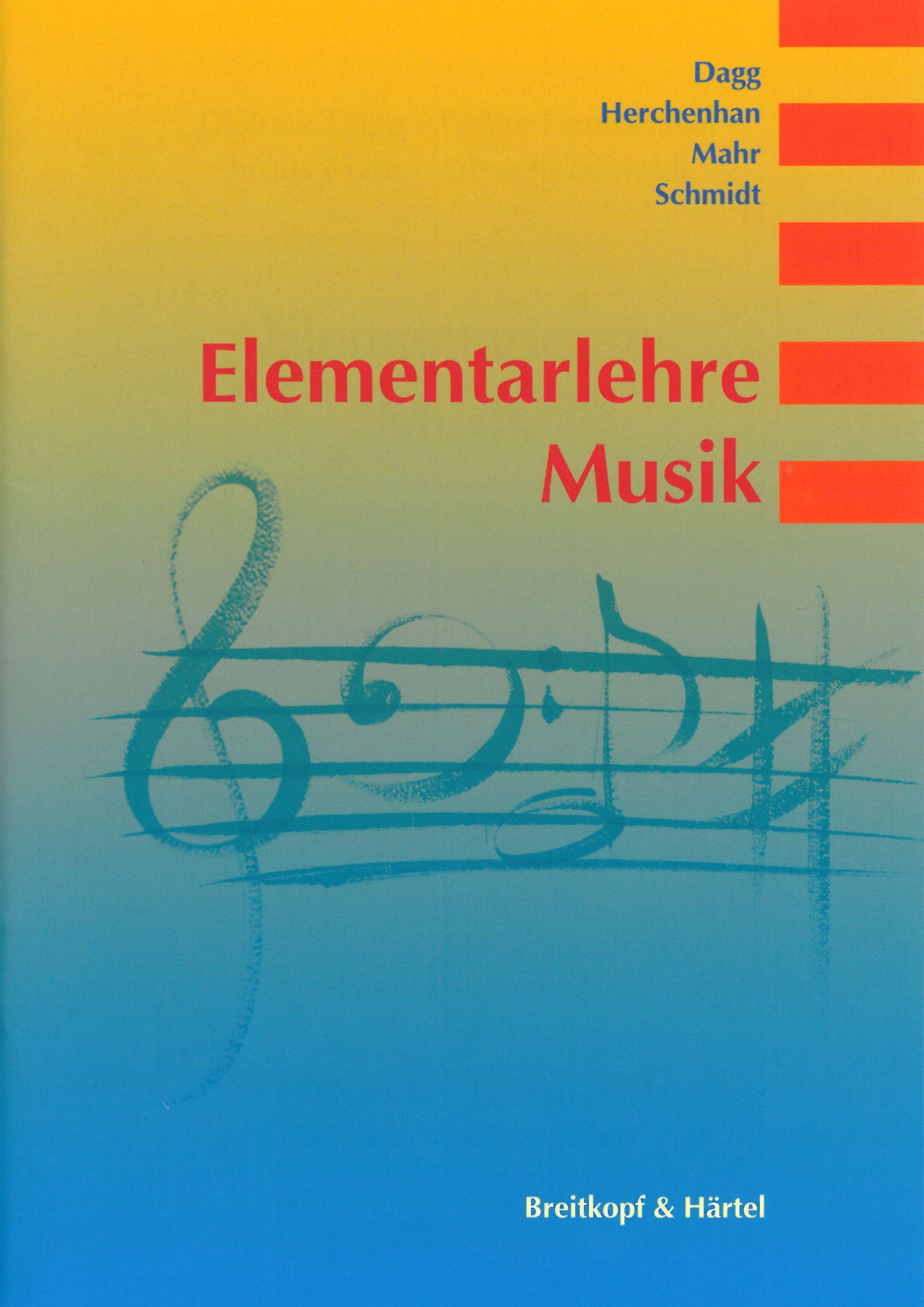Elementarlehre Musik von Daag, Dietmar, Herchenhan, Walter, Mahr, Just