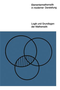 Elementarmathematik in moderner Darstellung von Félix,  Lucienne