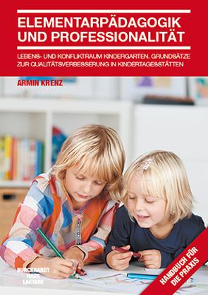 Elementarpädagogik und Professionalität von Krenz,  Armin