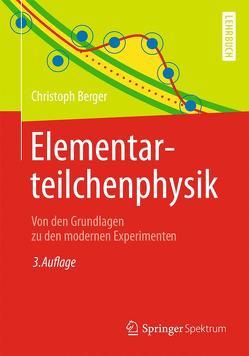 Elementarteilchenphysik von Berger,  Christoph