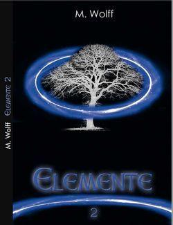 Elemente von Wolff,  M.