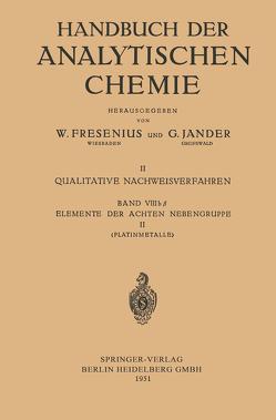 Elemente der Achten Nebengruppe II von Bauer,  Georg, Ruthardt,  Konrad