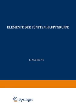 Elemente der Fünften Hauptgruppe von Klement,  Robert, Lang,  K.