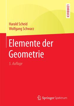 Elemente der Geometrie von Scheid,  Harald, Schwarz,  Wolfgang