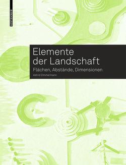 Elemente der Landschaft von Zimmermann,  Astrid