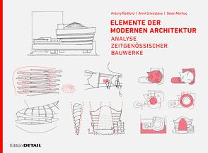 Elemente der modernen Architektur von Morkoç,  Selen B., Radford,  Antony, Srivastava,  Amit