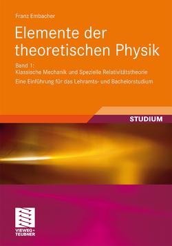 Elemente der theoretischen Physik von Embacher,  Franz