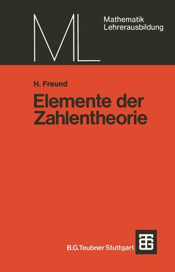 Elemente der Zahlentheorie von Freund,  Helmut