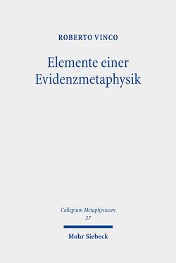 Elemente einer Evidenzmetaphysik von Vinco,  Roberto