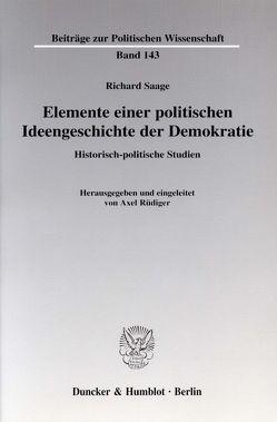 Elemente einer politischen Ideengeschichte der Demokratie. von Rüdiger,  Axel, Saage,  Richard