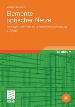 Elemente optischer Netze von Brückner,  Volkmar