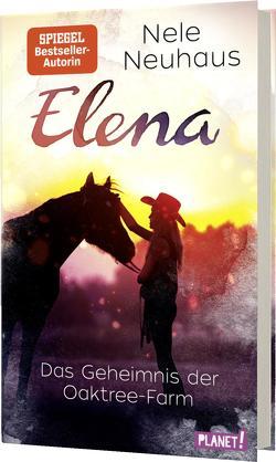 Elena – Ein Leben für Pferde 4: Das Geheimnis der Oaktree-Farm von Neuhaus,  Nele