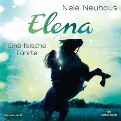 Elena – Ein Leben für Pferde: Eine falsche Fährte von Diverse, Neuhaus,  Nele