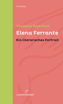 Elena Ferrante von Ickler,  Ingrid, Scarinci,  Viviana