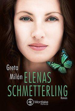 Elenas Schmetterling von Milán,  Greta
