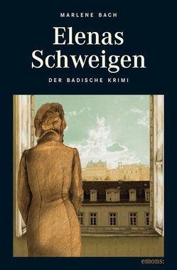 Elenas Schweigen von Bach,  Marlene