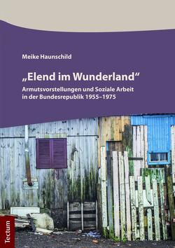 """""""Elend im Wunderland"""" von Haunschild,  Meike"""